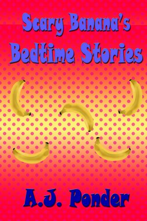Cover for Scary Banana's Bedtime Stories