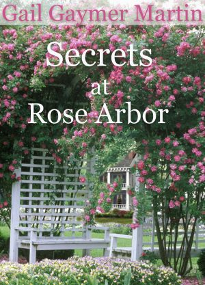 Cover for Secrets at Rose Arbor