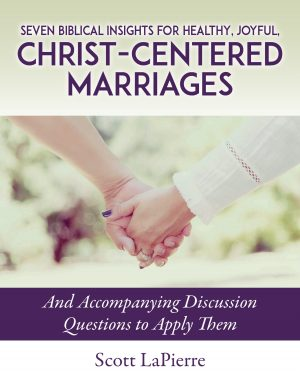 Cover for Seven Biblical Insights for Healthy, Joyful, Christ-Centered Marriages