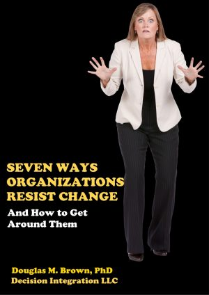 Cover for Seven Ways Organizations Resist Change