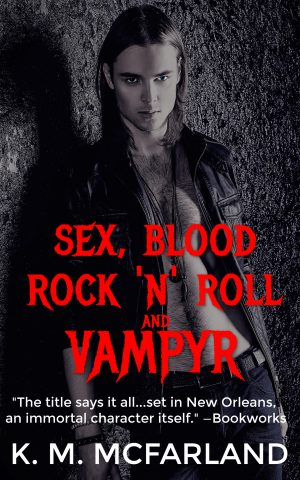 Cover for Sex, Blood, Rock 'N' Roll, and Vampyr