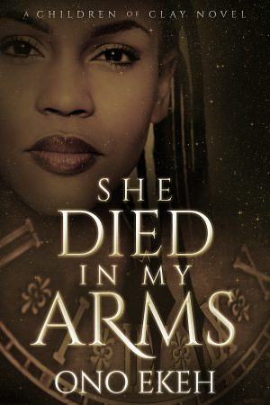Cover for She Died in My Arms