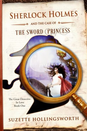 Cover for Sherlock Holmes and the Case of the Sword Princess