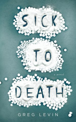 Cover for Sick to Death