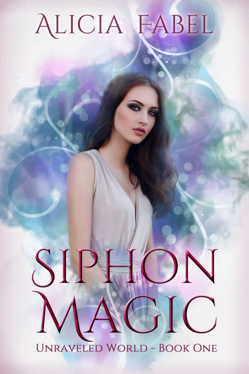 Cover for Siphon Magic: Unraveled World Book 1