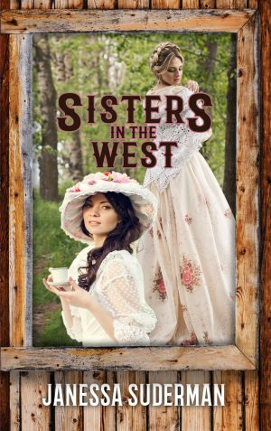 Cover for Sisters in the West