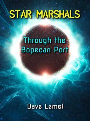 Cover for Star Marshals: Through the Bopecan Port
