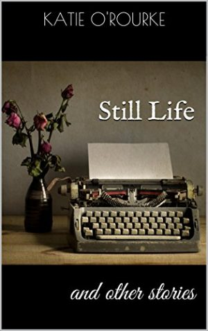 Cover for Still Life and other stories