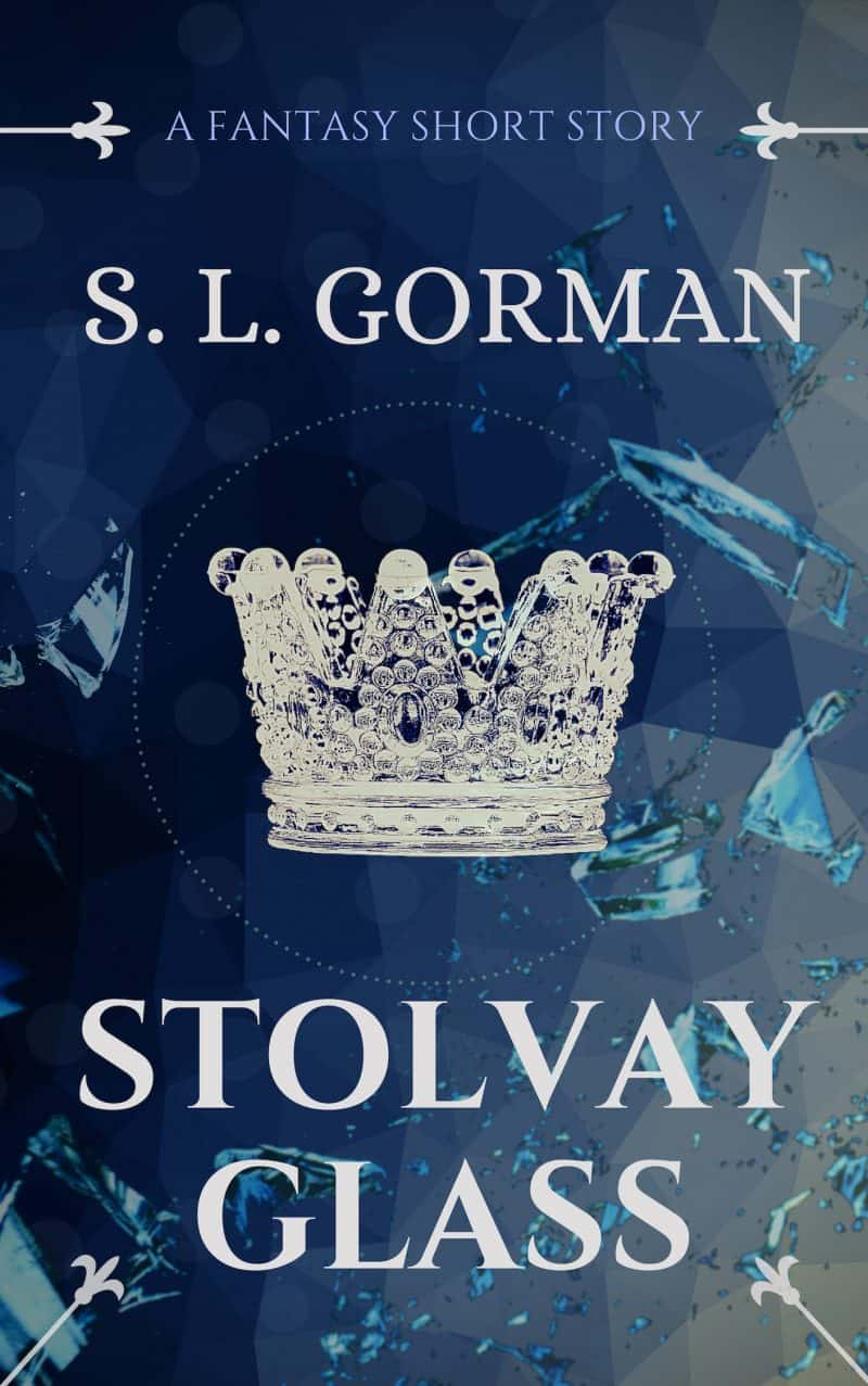 Cover for Stolvay Glass: A Fantasy Short Story