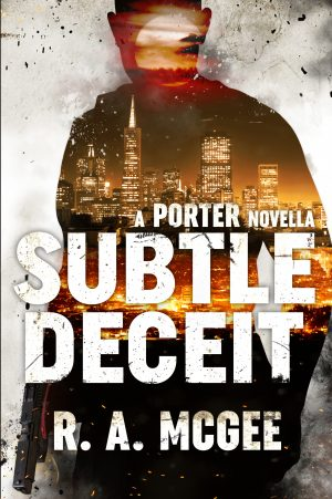 Cover for Subtle Deceit- A Porter Novella