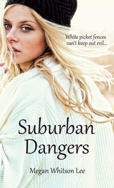 Cover for Suburban Dangers