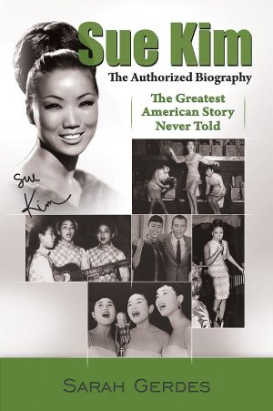 Cover for Sue Kim: The Authorized Biography