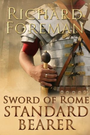 Cover for Sword of Rome: Standard Bearer