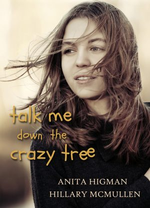 Cover for Talk Me Down the Crazy Tree
