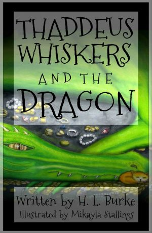 Cover for Thaddeus Whiskers and the Dragon