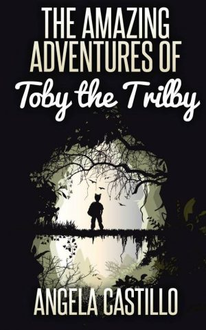 Cover for The Amazing Adventures of Toby the Trilby