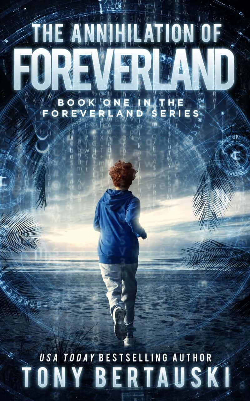 Cover for The Annihilation of Foreverland: A Science Fiction Thriller