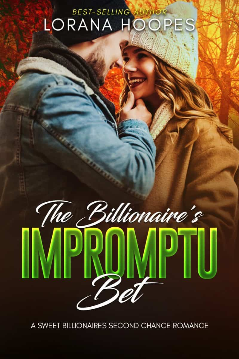 Cover for The Billionaire's Impromptu Bet: A Sweet Billionaires Second Chance Romance