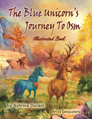 Cover for The Blue Unicorn's Journey To Osm Illustrated Book