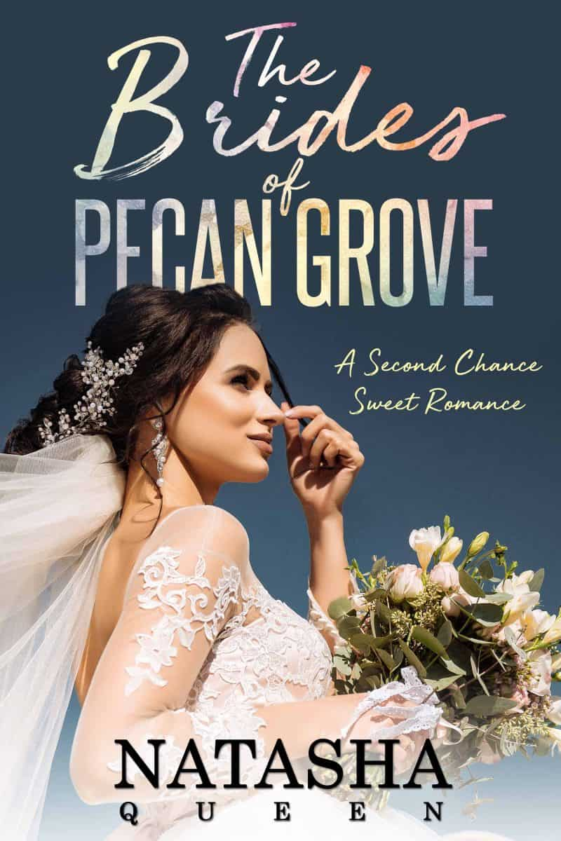 Cover for The Brides of Pecan Grove: A Second Chance Sweet Romance
