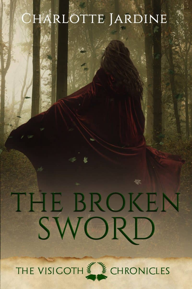 Cover for The Broken Sword: A short story set in the Later Roman Empire