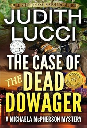 Cover for The Case of the Dead Dowager