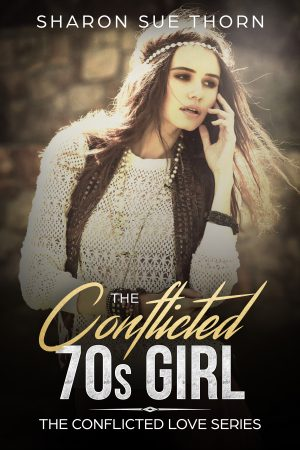 Cover for The Conflicted 70s Girl