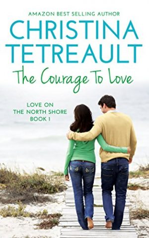 Cover for The Courage To Love