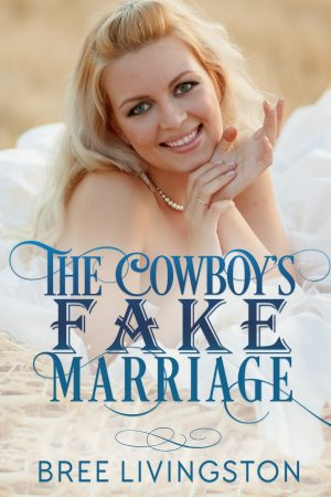 Cover for The Cowboy's Fake Marriage