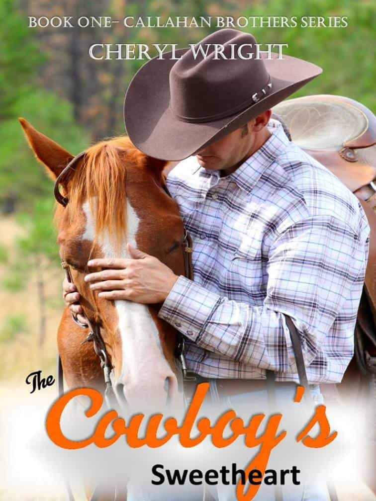 Cover for The Cowboy's Sweetheart (Book One, Callahan Brothers)