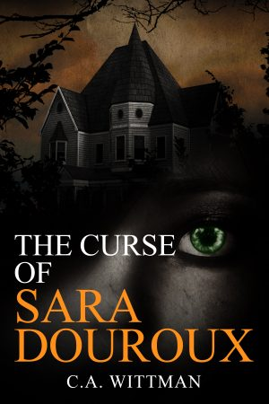 Cover for The Curse of Sara Douroux