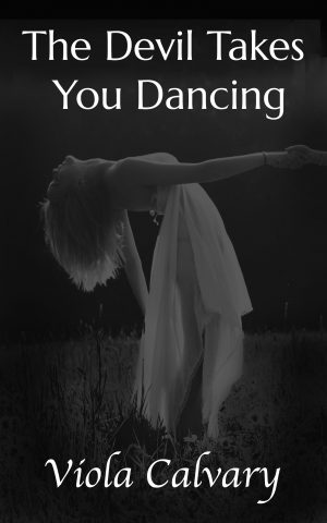 Cover for The Devil Takes You Dancing
