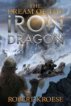 Cover for The Dream of the Iron Dragon