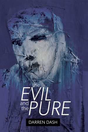 Cover for The Evil and the Pure