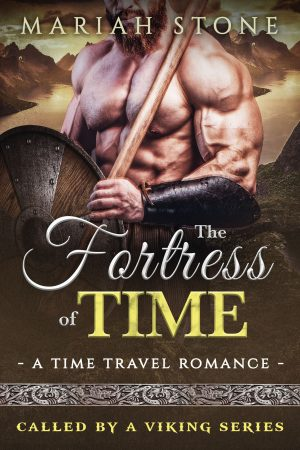Cover for The Fortress of Time: a Time Travel romance