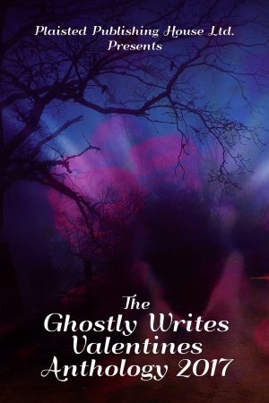 Cover for The Ghostly Writes Valentines Anthology 2017