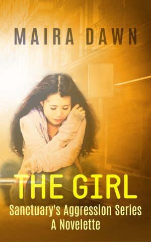 Cover for The Girl: A Sanctuary's Aggression Story