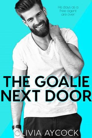 Cover for The Goalie Next Door