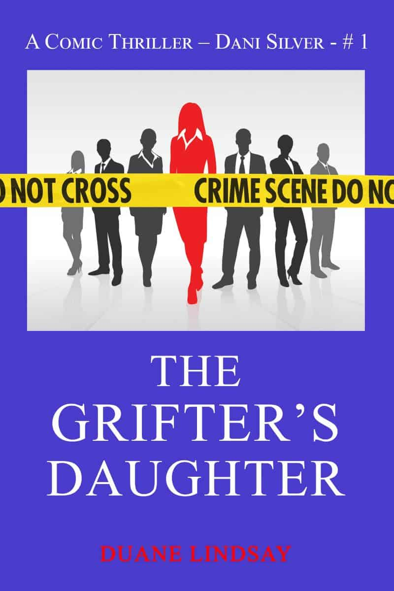 Cover for The Grifter's Daughter: A Dani Silver Comic Thriller