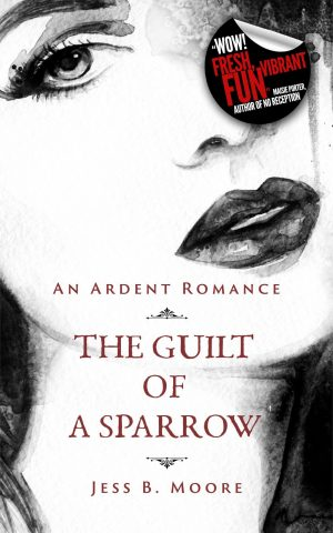 Cover for The Guilt of a Sparrow