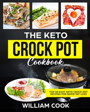 Cover for The Keto Crock Pot Cookbook