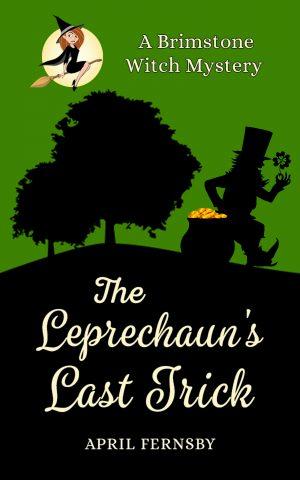Cover for The Leprechaun's Last Trick