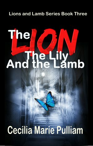 Cover for The Lion, the Lily, and the Lamb