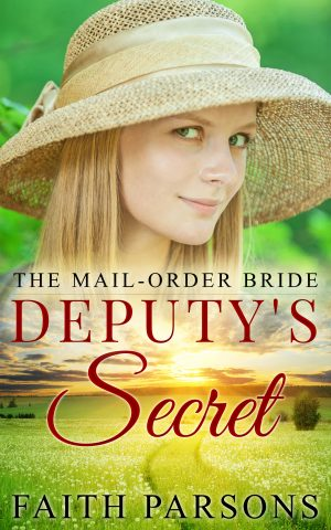 Cover for The Mail-Order Bride and the Deputy's Secret