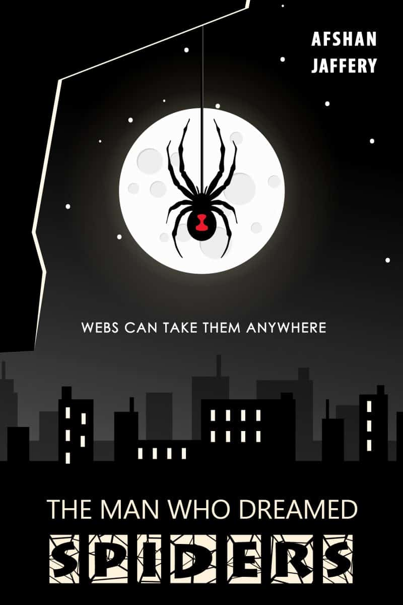 Cover for The Man Who Dreamed Spiders: Webs can take them anywhere