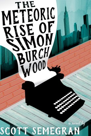 Cover for The Meteoric Rise of Simon Burchwood
