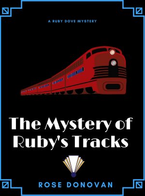 Cover for The Mystery of Ruby's Tracks