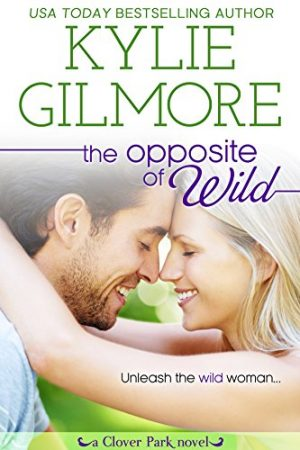 Cover for The Opposite of Wild