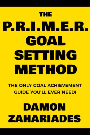 Cover for The P.R.I.M.E.R. Goal Setting Method