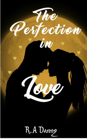 Cover for The Perfection in Love - Part One